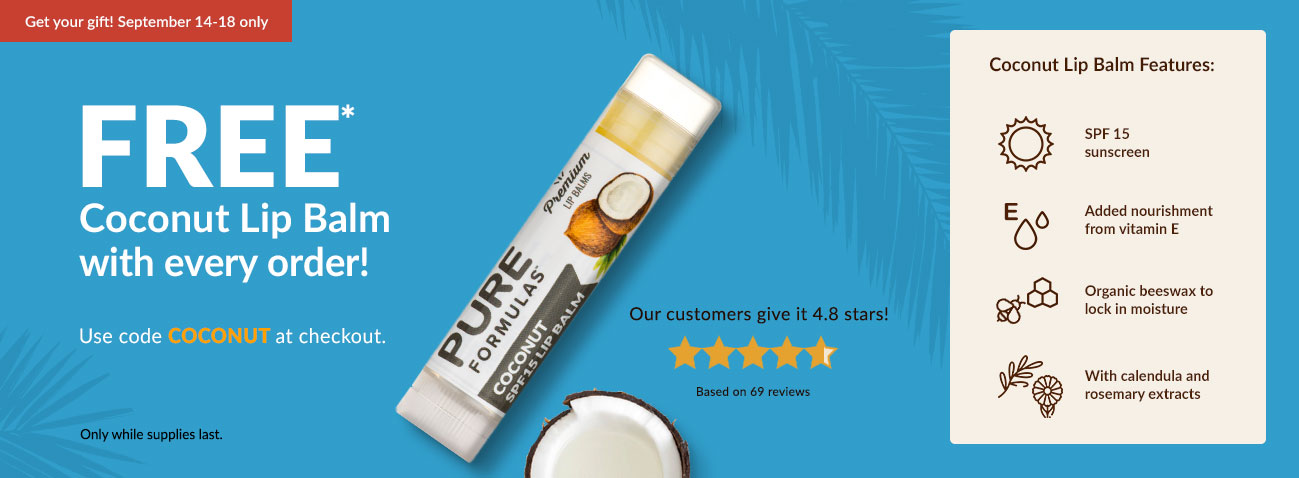 FREE* Coconut Lip Balm with every order!