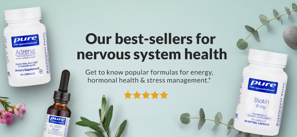 Our best-sellers for nervous system health*
