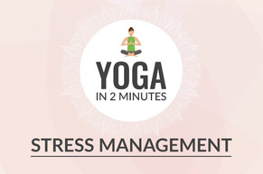 YOGA IN 2 MINUTES: Stress Management